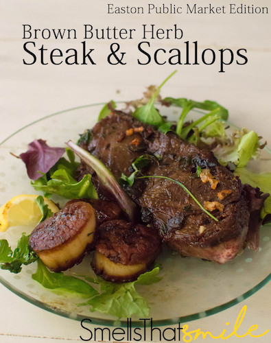 Meal from the Market: Brown Butter Herb Steak and Scallops